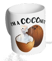 I'm a COCOnut Mug ~ PRE-SALE~1-2 week wait